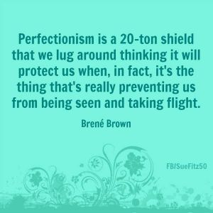 brene perfectionism